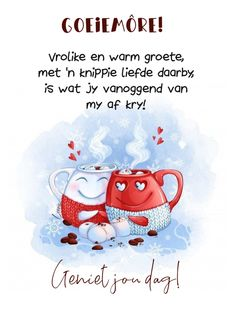 Afrikaanse Quotes, Goeie More, Morning Greeting, Good Morning Quotes, Snoopy, Messages, Knitting, Crafts, Lilac