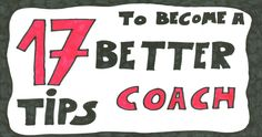17 tips to become a better coach today | Jeroen De Flander | LinkedIn