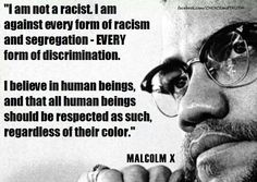 Malcolm X I was a leader and his father was a baptist minister that was out spoken. Malcolm became a teacher to help american. After Malcolm found out about affairs that Elijah wanted Malcolm help him cover up the story. That was hurting the all the kids. Black History Quotes, Black History Facts, Mantra, Wisdom Quotes, Life Quotes, Brainy Quotes, Malcolm X Quotes, Racism Quotes, Equality Quotes