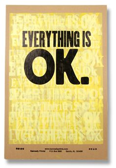 everything is ok by Amos Kennedy