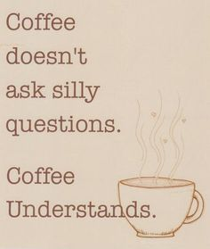 You and coffee have a relationship that is beyond fathomable. Lol o.o