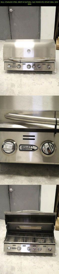 Bull Stainless Steel Drop In Natural Gas 90000 BTU 87429 Grill New $1195 #drone #plans #technology #grills #tech #kit #gas #products #shopping #gadgets #camera #natural #parts #fpv #racing