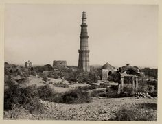Qutb Minar 1870..crazy to think I've been to all these places now
