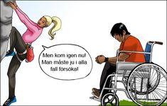 Seriebild. Tjej som klättrar i berg ropar ner till kille i rullstol att han i alla fall borde försöka.