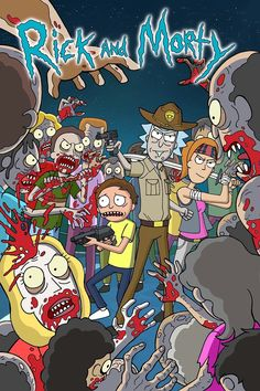 Rick and Morty/The Walking Dead
