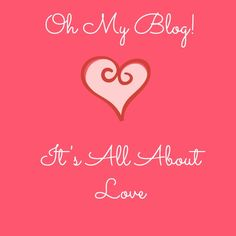 Oh My Blog - It's All About Love - The Life Of Spicers