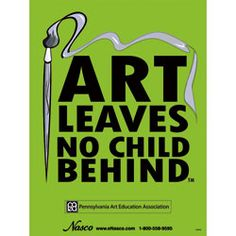 "Nasco's Art Leaves No Child Behind™ Poster - 18"" x 24"" ~ Motivational/Inspirational ~ Posters"