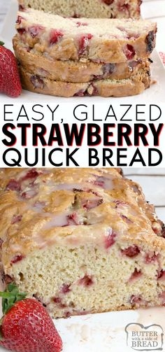 Glazed Strawberry Bread is an easy quick bread that is moist, sweet, full of fresh strawberries, and then topped with a simple strawberry glaze. This easy bread recipe is simple to make and absolutely delicious! y Postres Strawberry Bread Recipes, Strawberry Banana Bread, Banana Bread Recipes, Strawberry Glaze, Recipes With Fresh Strawberries, Cherry Bread, Blueberry Bread, Best Bread Recipe, Quick Bread Recipes