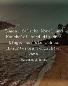 Lügen, falsche Moral und Heuchelei - Zitat Horst Bulla