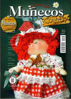 REVISTAS DE MANUALIDADES PARA DESCARGAR GRATIS: Muñecos Country nº 94 Sewing Projects, Craft Projects, Sewing Magazines, Christmas Crafts, Christmas Ornaments, Crochet Magazine, Country Crafts, Soft Dolls, Book Crafts