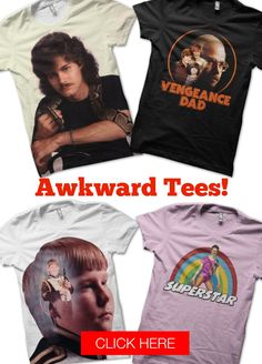 Big news! We just launched our Awkward Tees store, that  features some of our all time best awkward family photos on tees and tank tops. Are you ready to get awkward? Then get clicking.