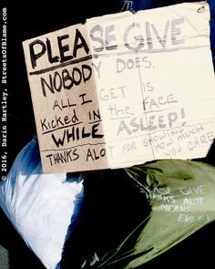 It's tough to sleep on the streets. Seattle, Thankful, Sleep, Sign, Signs, Board