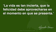 Frases de felicidad de Alejandro Dumas