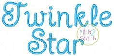 Twinkle Star Font - 3 Sizes! | What's New | Machine Embroidery Designs | SWAKembroidery.com The Itch 2 Stitch