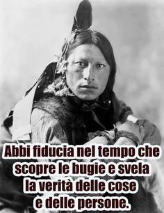 Sacred Spirit, Native Quotes, Life Is Good, My Life, Italian Humor, Native American Tribes, Life Inspiration, My Way, Good Vibes