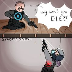 Rainbow Six Siege and its associated characters belong to Ubisoft. d: So When's The Wedding? Rainbow Six Siege Art, Rainbow 6 Seige, Rainbow Six Siege Memes, Tom Clancy's Rainbow Six, Video Game Memes, Video Games Funny, Funny Games, Rainbow Meme, Rainbow Art