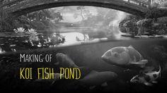 "Making of ""Koi fish pond"""