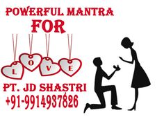Powerful mantra for love will help you make strong bonding with your love and it will works also. Just consult Pandit JD Shastri Ji for mantra at +91-9914937826