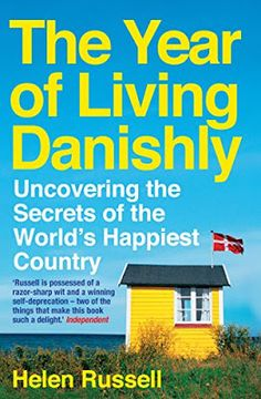 Carole's Chatter: The Year of Living Danishly by Helen Russell The Guernsey Literary, Hygge Book, Hundred Years Of Solitude, Beautiful Ruins, What Is The Secret, Dark Winter, Little Books, So Little Time, Disneyland