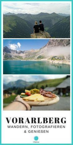 4 Ausflugsziele in der Alpenregion Vorarlberg, Österreich. Unsere besten Vorarlberg Tipps zum Wandern, Fotografieren und Genießen.