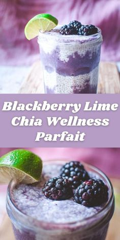 A creamy and refreshing Chia Parfait with complementary notes of blackberry and lime, plus the health benefits of Naturacentric's amazing Wellness Elixir. Gluten-free and vegan! #chiaparfait