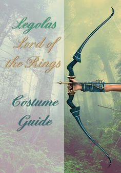 Legolas Lord of the Rings Costume Guide Cosplay Dress Up Help Tolkien Elf