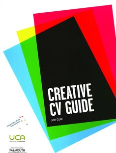 Essential guide to writing a CV for the creative industry. Jointly published by University of the Arts London, the University for the Creative Arts and University College (downloadsable PDF) Publication is also available as a reference resource in Purple Door Centre