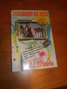 Holidays In Hell P.J. O'Rourke 1ST Edition 3rd Printing HCDJ 1988 PP $16.95