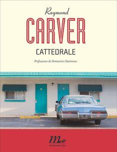 #Cattedrale di #RaymondCarver (MinimumFax) #raccontibrevi #shortstories #shortstory