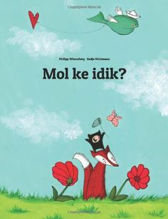 Mol ke idik?: Children's Picture Book (Marshallese Edition): Philipp Winterberg, Nadja Wichmann: 9781499386691: Amazon.com: Books