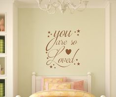 You Are So Loved Boys Room Girls Room Vinyl by LilSouthernGrace