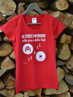 Štěstí se obvykle skrývá ve zcela obyčejných drobnostech. Je všude kolem nás. Pohlaďte psa, vychutnejte si dobré kafe, užijte si svůj čas se štěstím! Vaše nejoblíbenější tričko s českým nápisem. Mens Tops, T Shirt, Shopping, Supreme T Shirt, Tee Shirt, Tee