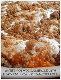 Sweet Potato Casserole with Marshmallow & Pecan Streusel