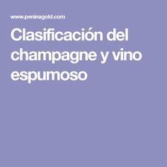 Clasificación del champagne y vino espumoso