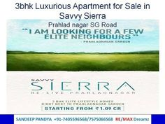 3bhk Flat for Sale in Savvy Sierra Prahladnagar SG Road | Sandeep Pandya