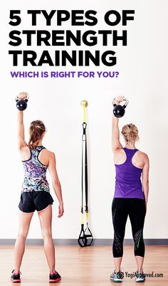 5 Types of Strength Training: Which Is Right for You?