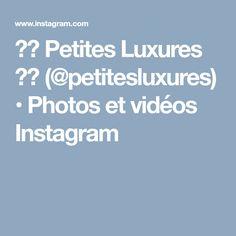 ❤️ Petites Luxures ❤️ (@petitesluxures) • Photos et vidéos Instagram
