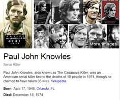 "Killed 18 people in various states in 1974. Claimed 35 murders. Known as the ""Casanova Killer""; shot dead by FBI agents"