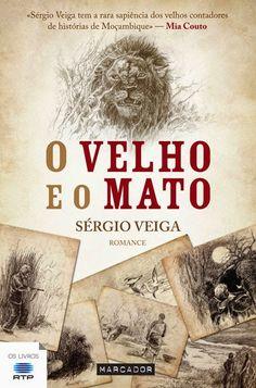 """Bloguinhas Paradise: Opinião - """"O Velho e o Mato"""", Sérgio Veiga"""
