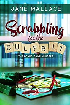 Scrabbling for the Culprit (The Board Game Murders, Book Club Books, Book 1, New Books, Books To Read, Free Books Online, Books For Teens, Cozy Mysteries, Mystery Books, Free Kindle Books