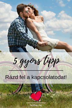 Párkapcsolati tanácsok - 5 gyors és ütős tipp a kapcsolatod felrázásához Relationship, Blog, Tips, Blogging, Relationships