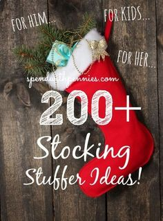 HUGE List of 200  Stocking Stuffer Ideas! Something for everyone!