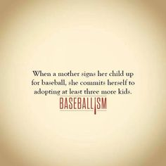 This is my life, and I would not change it for anything. Love my Baseball kids⚾️
