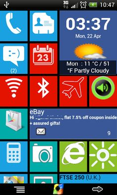 Windows8 / Windows 8 +Launcher v1.5.2  Requirements: Android 2.3+  Overview: Windows8+ is Home launcher application which tries to provide Windows8 mobile like experience on your android device!