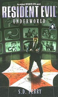 Resident Evil: Underworld (4 of 6) by S.D. Perry