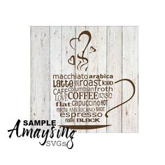 SVG - Coffee Wordart - Digital Vector Download Coffee Wordart perfect for Pallet Signs, Cards, Decorative Tiles and Kitchen Decor.  **This is a tough Cut. All Text can be hard to weed successfully. You may want to try reverse weeding on this one. Continue shopping: https://www.etsy.com/shop/AmaysingSVGs  This Design does not contain editable Text. All text sections are unioned as one piece for compatibility across software platforms.  This Listing includes: 1 SVG, 1 DXF 1 ...