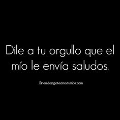Best Quotes, Love Quotes, Funny Quotes, Inspirational Quotes, Sad Love, Love You, Spanish Quotes, Sentences, Poems