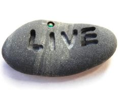 Live In Art: How To Engrave Words Into Rocks