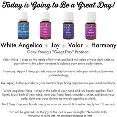 Valor Joy Harmony White Angelica - Gary Young's Great Day protocol with Young Living Essential Oils