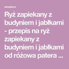 Ryż zapiekany z budyniem i jabłkami - przepis na ryż zapiekany z budyniem i jabłkami od różowa patera - Durszlak.pl